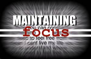 maintain focus