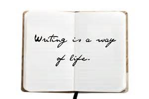writing is a way of life